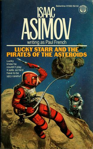Lucky Starr and the Pirates of the Asteroids book cover art