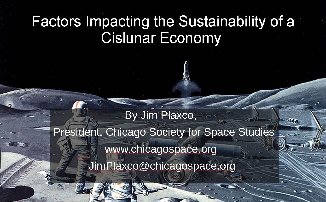 Factors Impacting the Sustainability of a Cislunar Economy