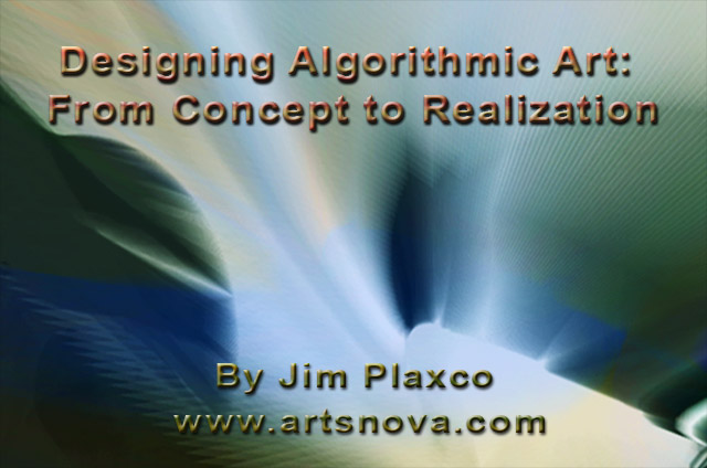 Designing Algorithmic Art: From Concept to Realization Lecture